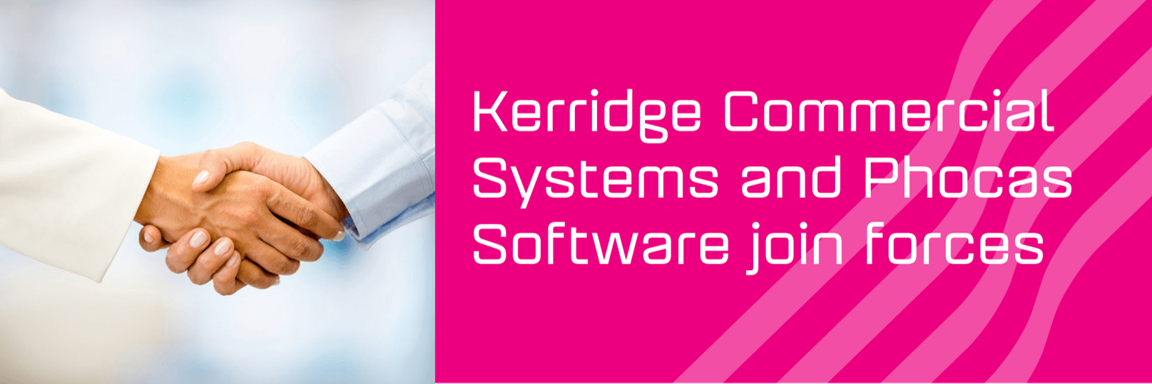 Kerridge CS and Phocas Software join forces